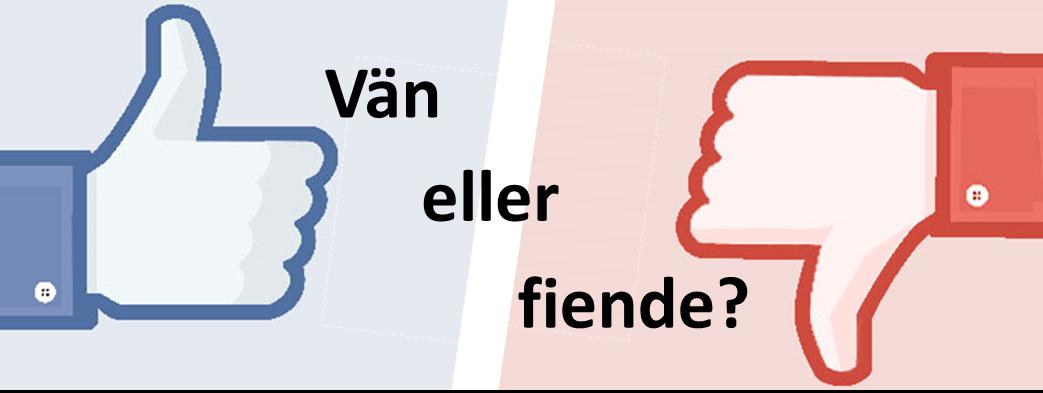 Vän eller fiende
